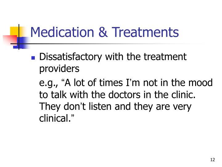 Medication & Treatments