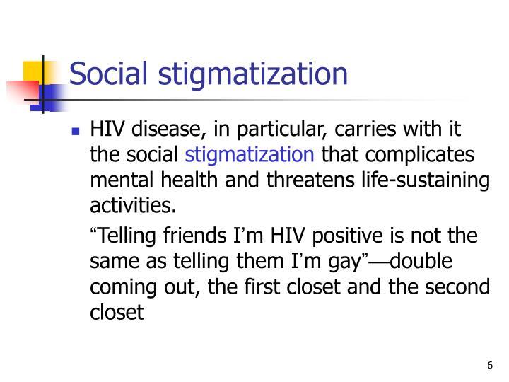 Social stigmatization