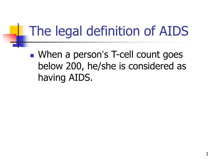 The legal definition of AIDS