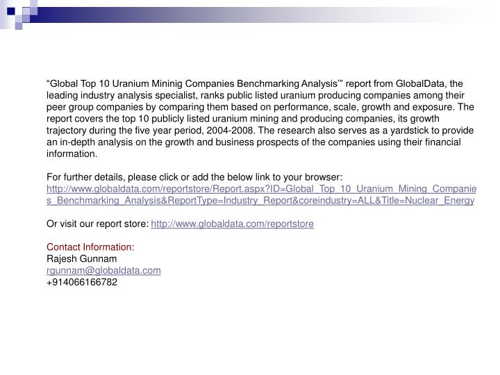 """Global Top 10 Uranium Mininig Companies Benchmarking Analysis'"" report from GlobalData, the l..."