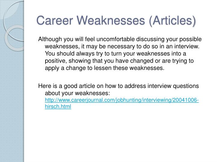 Career Weaknesses (Articles)