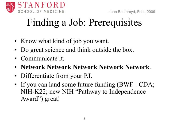 Finding a Job: Prerequisites