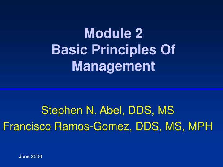Module 2 basic principles of management