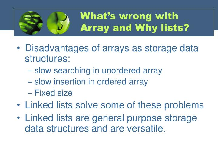 What's wrong with Array and Why lists?