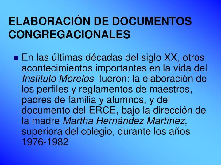 ELABORACIÓN DE DOCUMENTOS CONGREGACIONALES