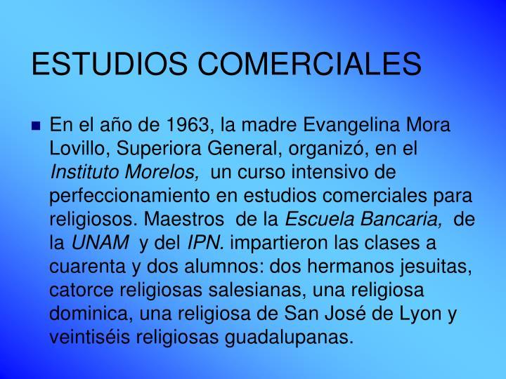 ESTUDIOS COMERCIALES