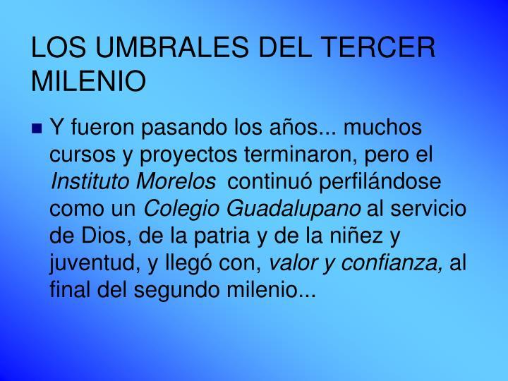 LOS UMBRALES DEL TERCER MILENIO