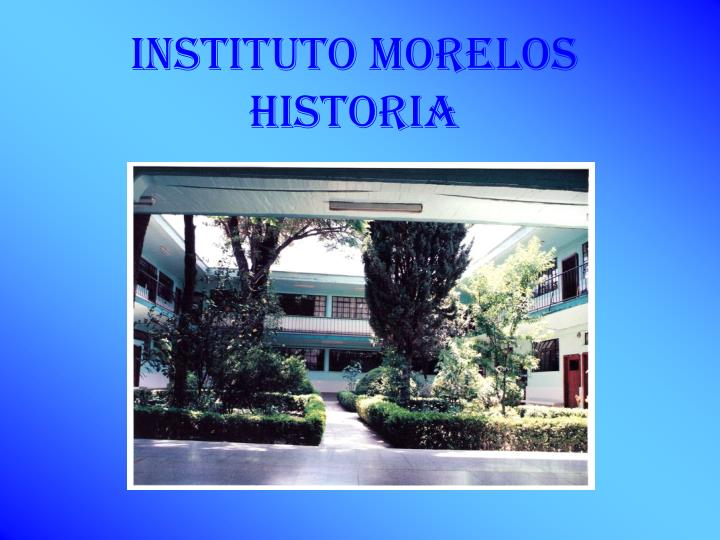 INSTITUTO MORELOS