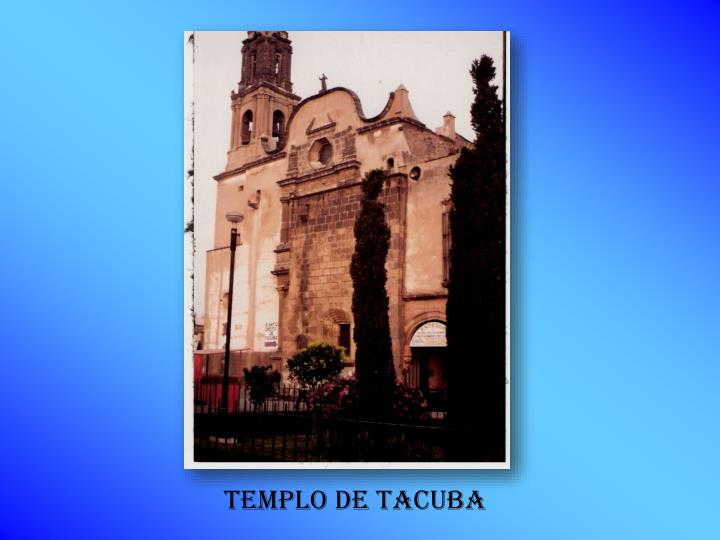 TEMPLO DE TACUBA