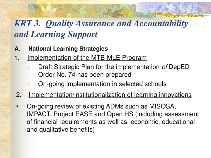 KRT 3.  Quality Assurance and Accountability and Learning Support