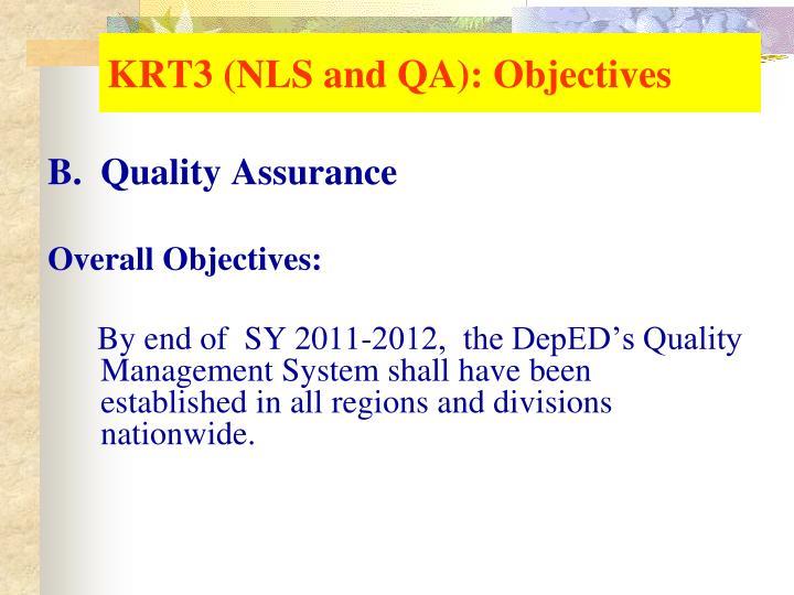 KRT3 (NLS and QA): Objectives