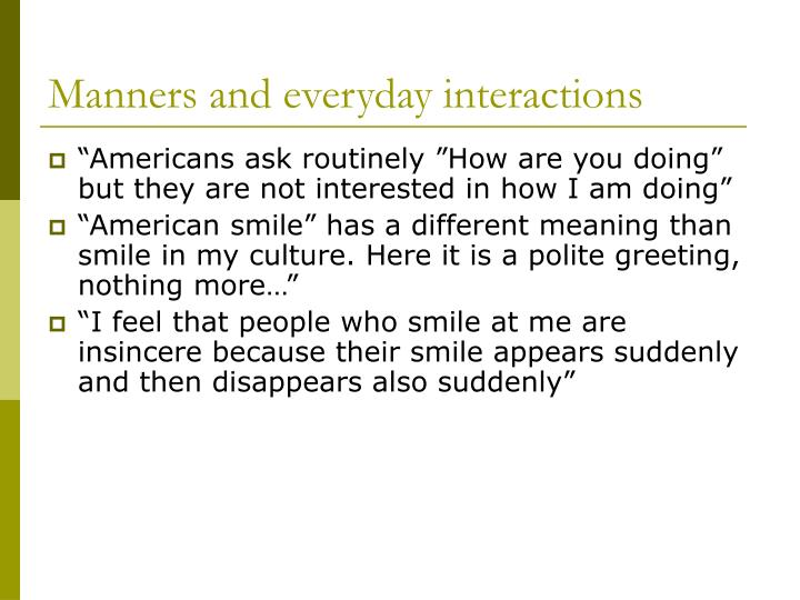 Manners and everyday interactions