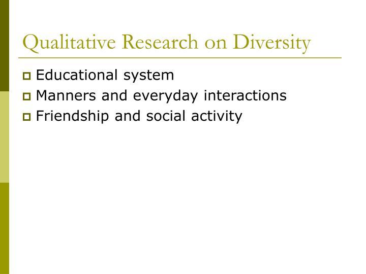 Qualitative Research on Diversity