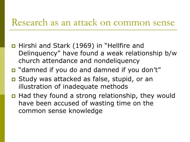 Research as an attack on common sense