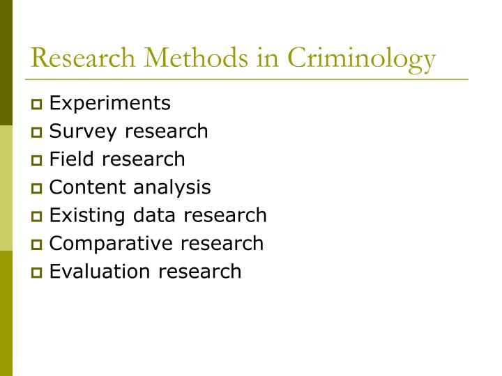 Research Methods in Criminology