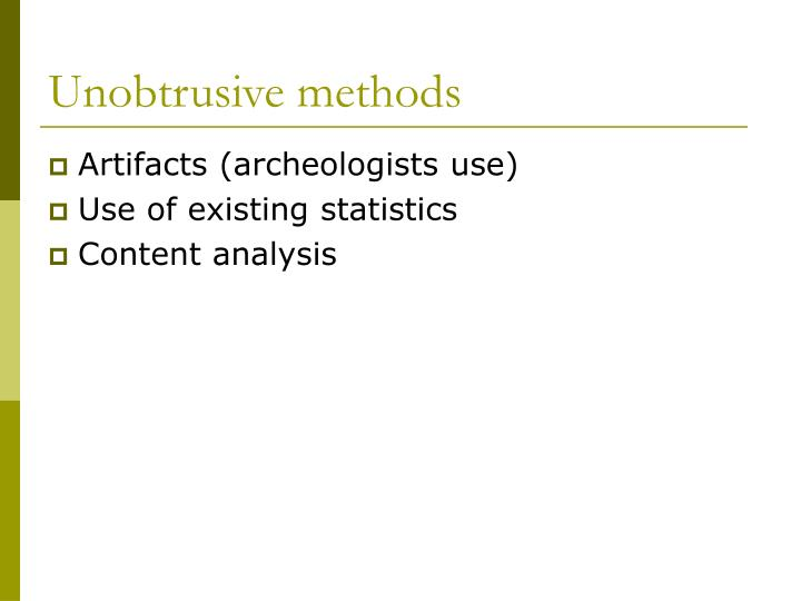 Unobtrusive methods