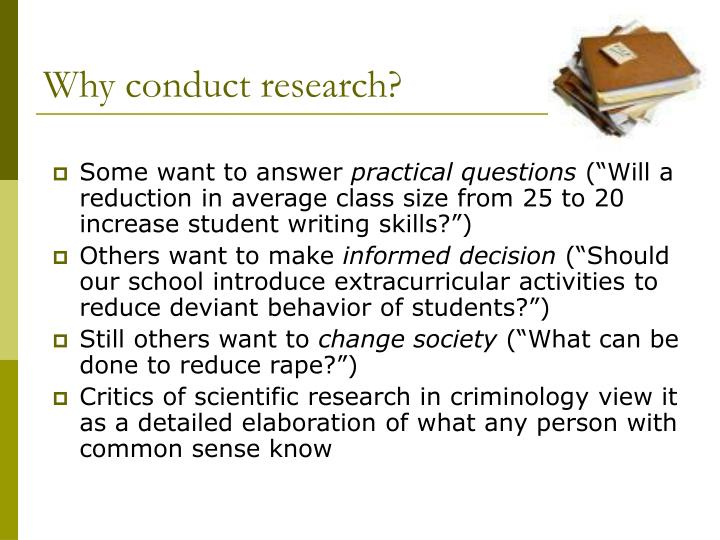 Why conduct research?