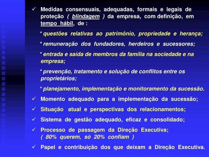 Medidas  consensuais,  adequadas,  formais  e  legais  de  proteção