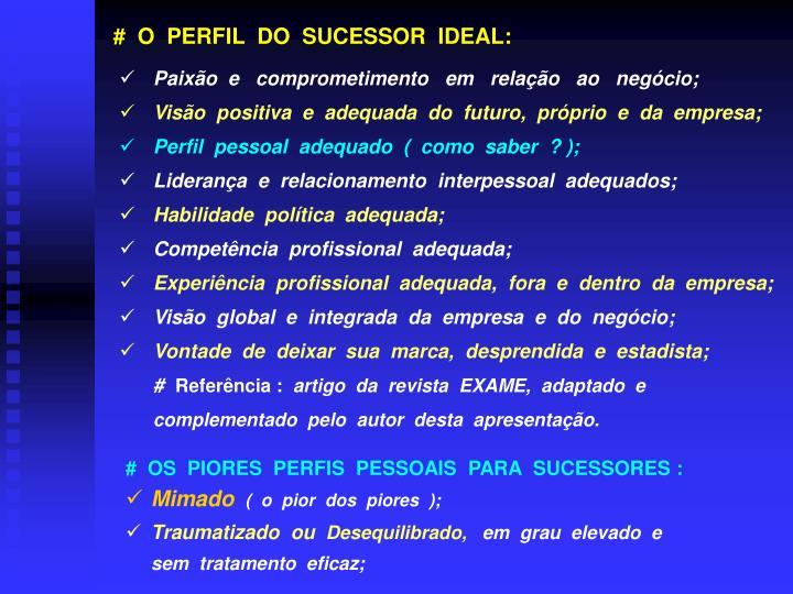#  O  PERFIL  DO  SUCESSOR  IDEAL:
