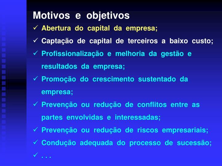 Motivos  e  objetivos