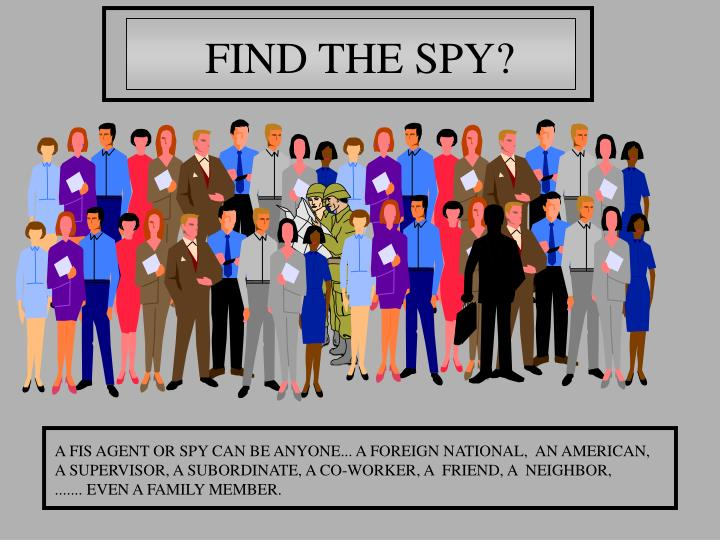 FIND THE SPY?