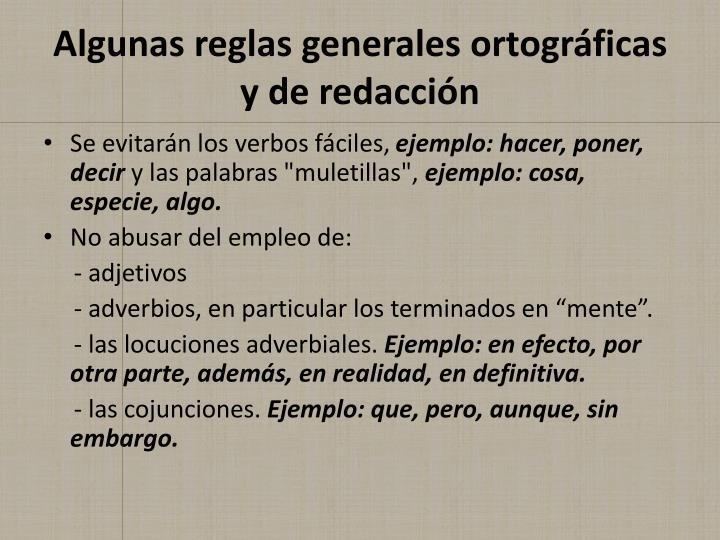 Algunas reglas generales ortográficas y de redacción