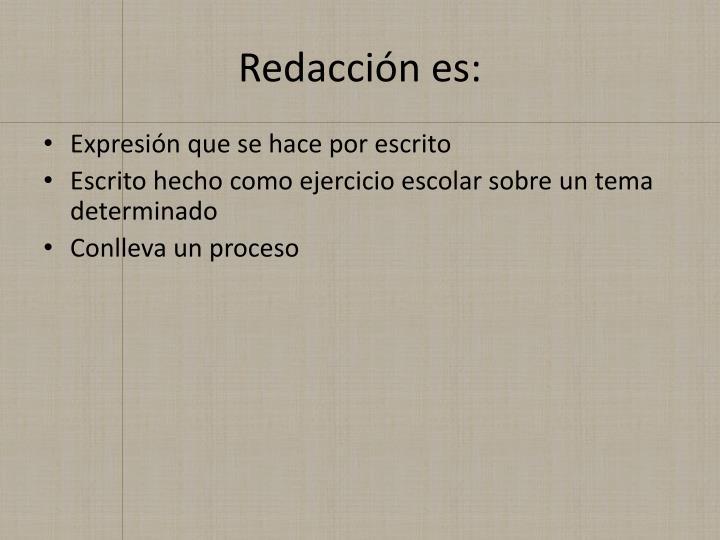 Redacción es: