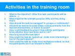 activities in the training room