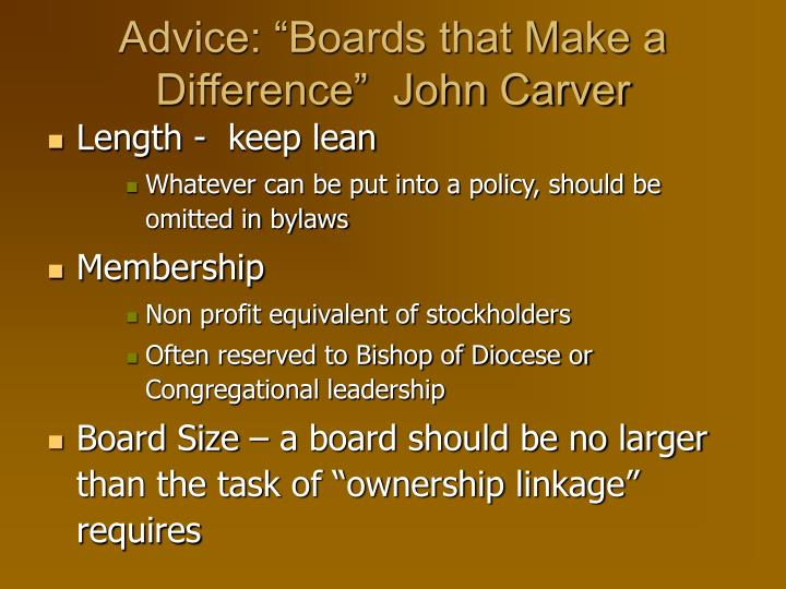 """Advice: """"Boards that Make a Difference""""  John Carver"""