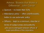 advice boards that make a difference john carver1