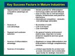 key success factors in mature industries