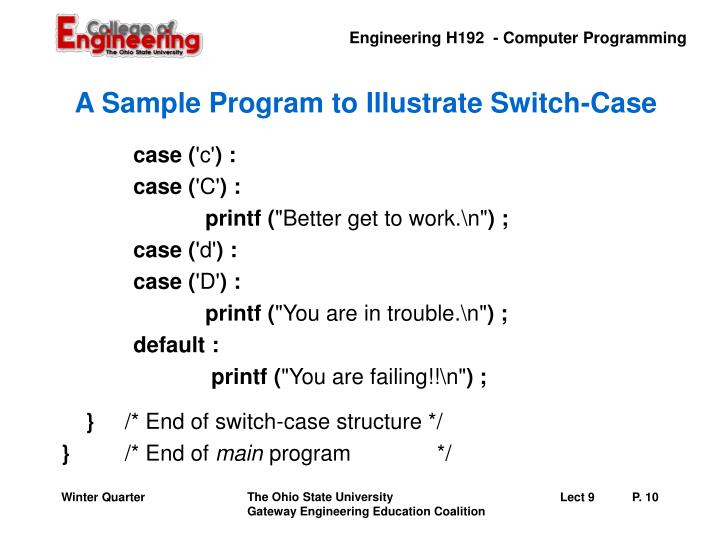 A Sample Program to Illustrate Switch-Case