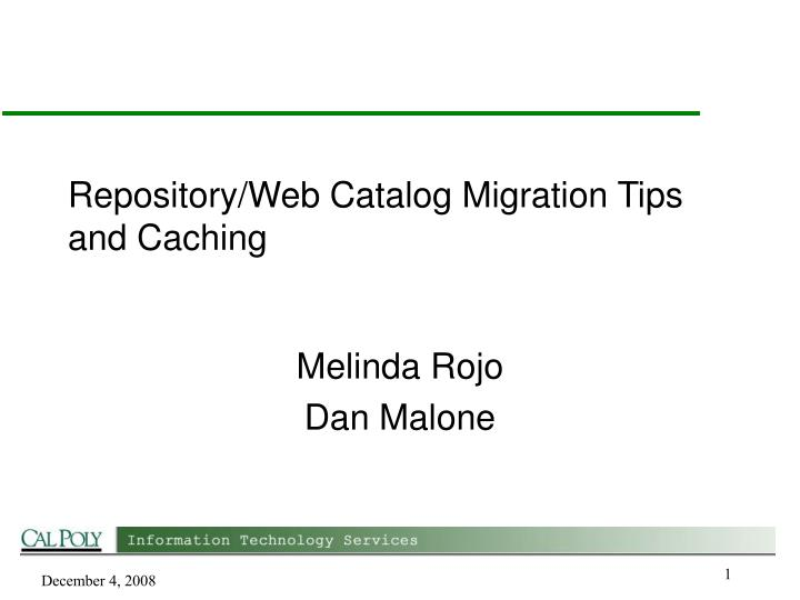 Repository web catalog migration tips and caching