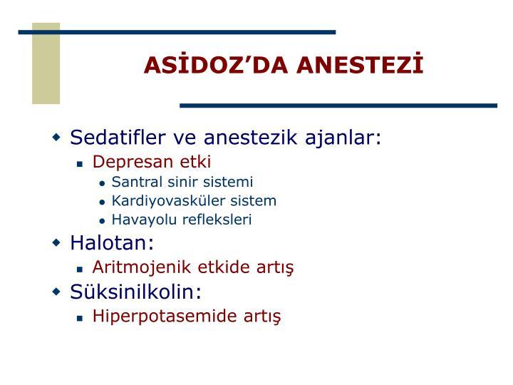 ASİDOZ'DA ANESTEZİ