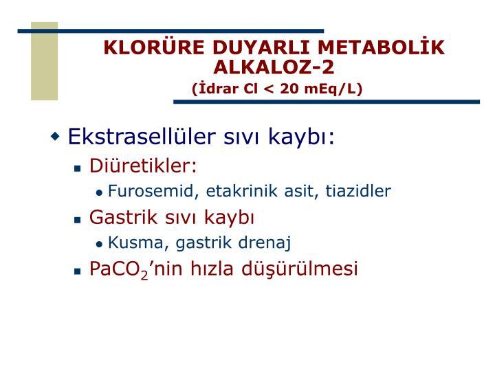 KLORÜRE DUYARLI METABOLİK ALKALOZ-2