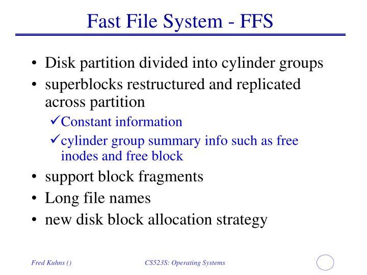 Fast File System - FFS