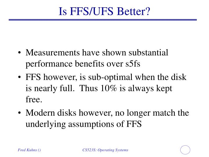 Is FFS/UFS Better?