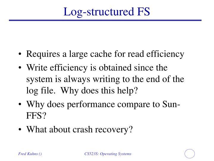 Log-structured FS