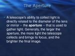 the aperture