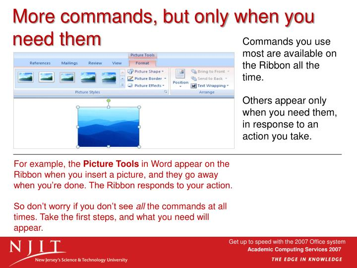More commands, but only when you need them