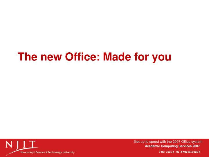 The new Office: Made for you