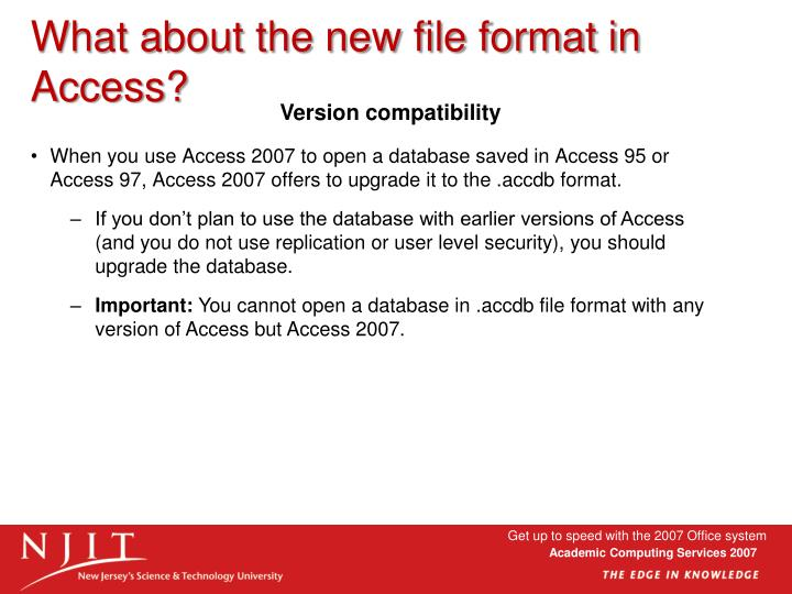 What about the new file format in Access?