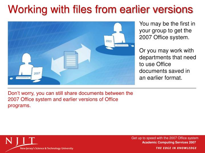 Working with files from earlier versions