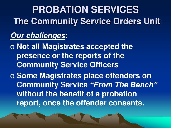 PROBATION SERVICES