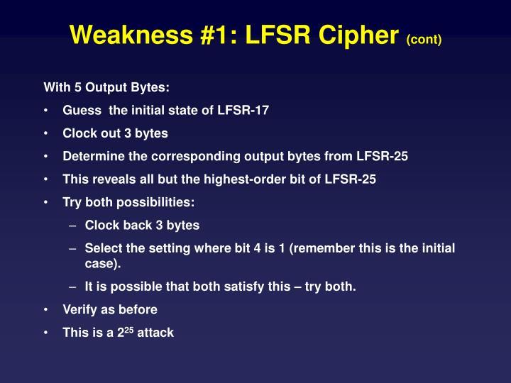 Weakness #1: LFSR Cipher