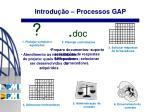 introdu o processos gap1