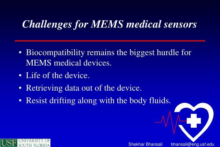 Challenges for MEMS medical sensors