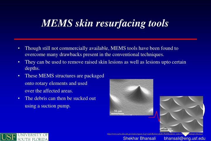 MEMS skin resurfacing tools