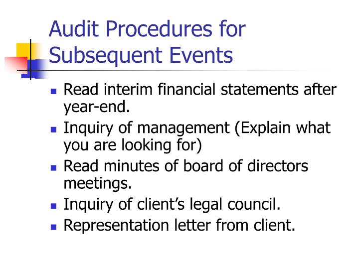 Audit Procedures for Subsequent Events