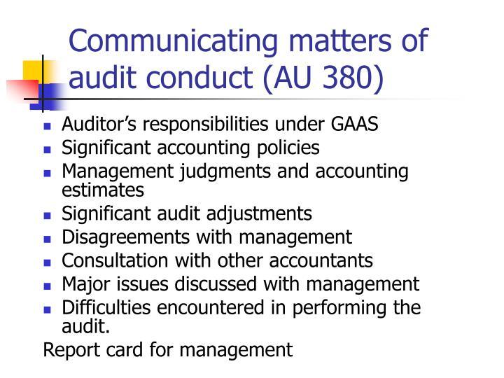 Communicating matters of audit conduct (AU 380)